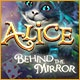 Alice: Behind the Mirror Game