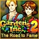 Gardens Inc. 2: The Road to Fame Game