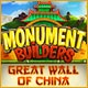 Monument Builders: Great Wall of China Game