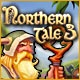 Northern Tale 3 Game