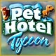 Pet Hotel Tycoon Game