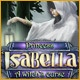 Princess Isabella: A Witch's Curse Game
