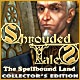 Shrouded Tales: The Spellbound Land Collector's Edition Game