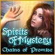 Spirits of Mystery: Chains of Promise Game