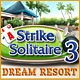 Strike Solitaire 3 Dream Resort Game