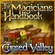 The Magicians Handbook - Cursed Valley Game