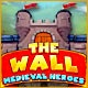 The Wall: Medieval Heroes Game