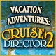 Vacation Adventures: Cruise Director 2 Game