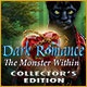 Dark Romance: The Monster Within Collector's Edition Game
