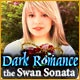 Dark Romance: The Swan Sonata Game