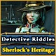 Detective Riddles: Sherlock's Heritage Game