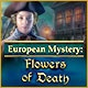 European Mystery: Flowers of Death Game