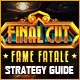 Final Cut: Fame Fatale Strategy Guide Game