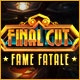 Final Cut: Fame Fatale Game