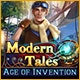 Modern Tales: Age of Invention Game