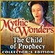 Mythic Wonders: Child of Prophecy Collector's Edition Game