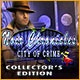 Noir Chronicles: City of Crime Collector's Edition Game